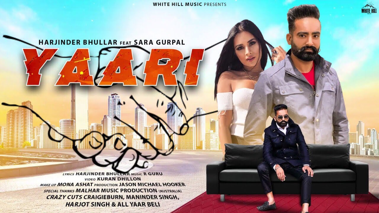 Harjinder Bhullar ft Sara Gurpal & R Guru – Yaari