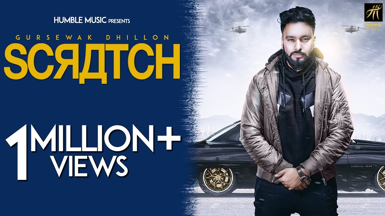 Gursewak Dhillon ft Gurlej Akhtar, Karan Aujla & Deep Jandu – Scratch