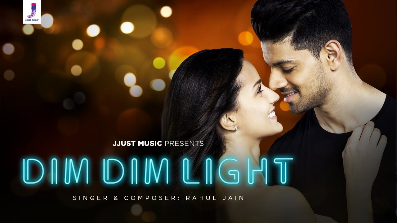 Rahul Jain – Dim Dim Light