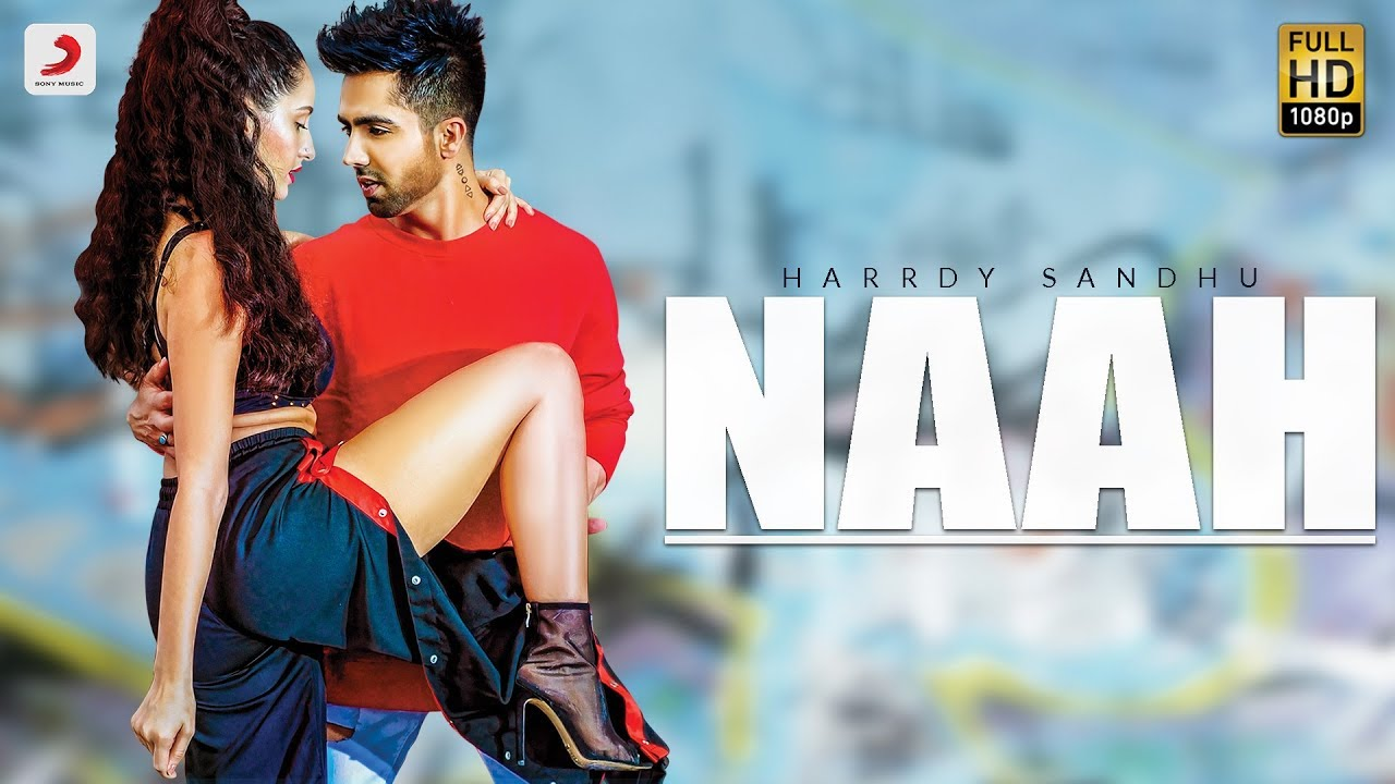 Harrdy Sandhu ft B. Praak – Naah