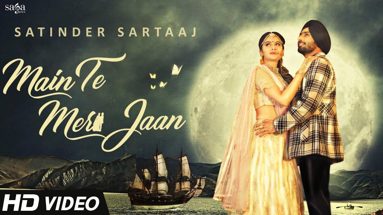 Satinder Sartaaj ft Jatinder Shah – Main Te Meri Jaan
