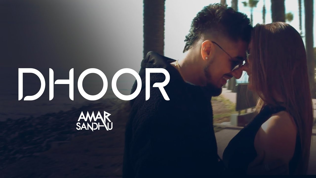 Amar Sandhu ft PRANNA – Dhoor