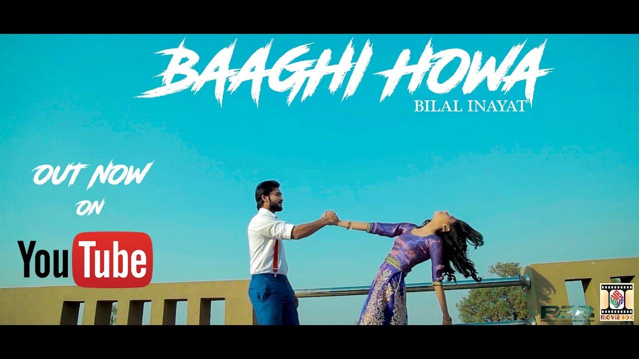 Bilal Inayat – Baaghi Howa