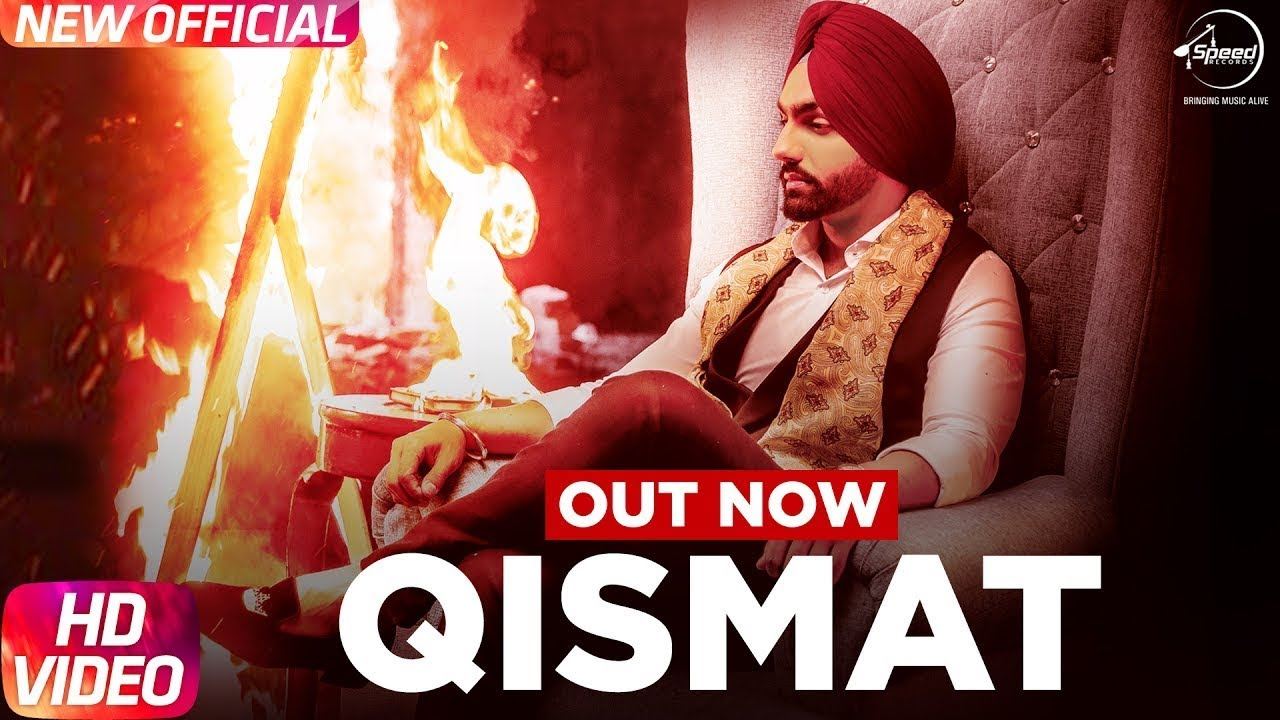 Ammy Virk ft B. Praak – Qismat