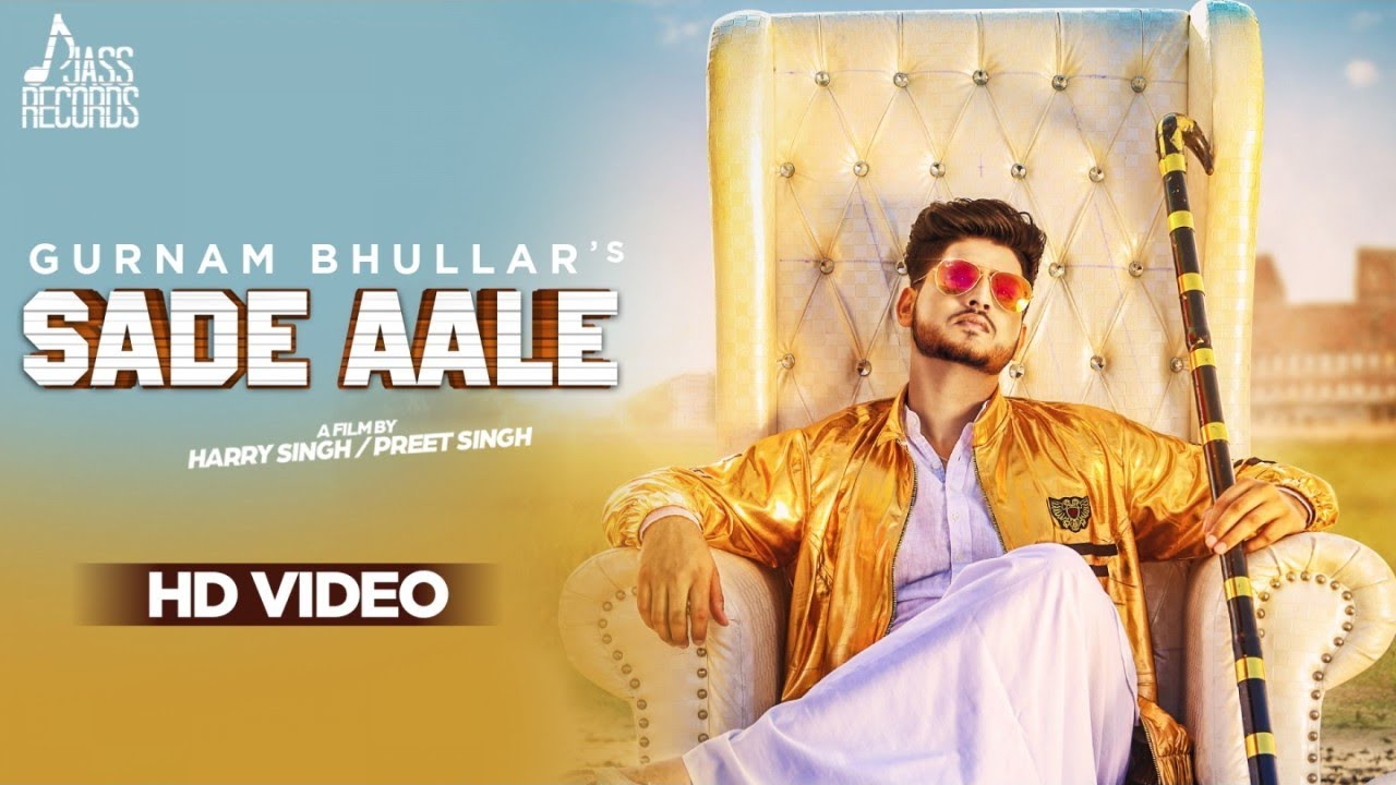 Gurnam Bhullar ft MixSingh – Sade Aale