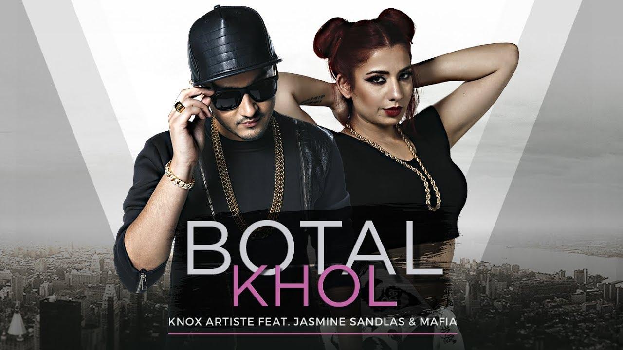 Knox Artiste ft Jasmine Sandlas & Mafia – Botal Khol (The Baller's Anthem)