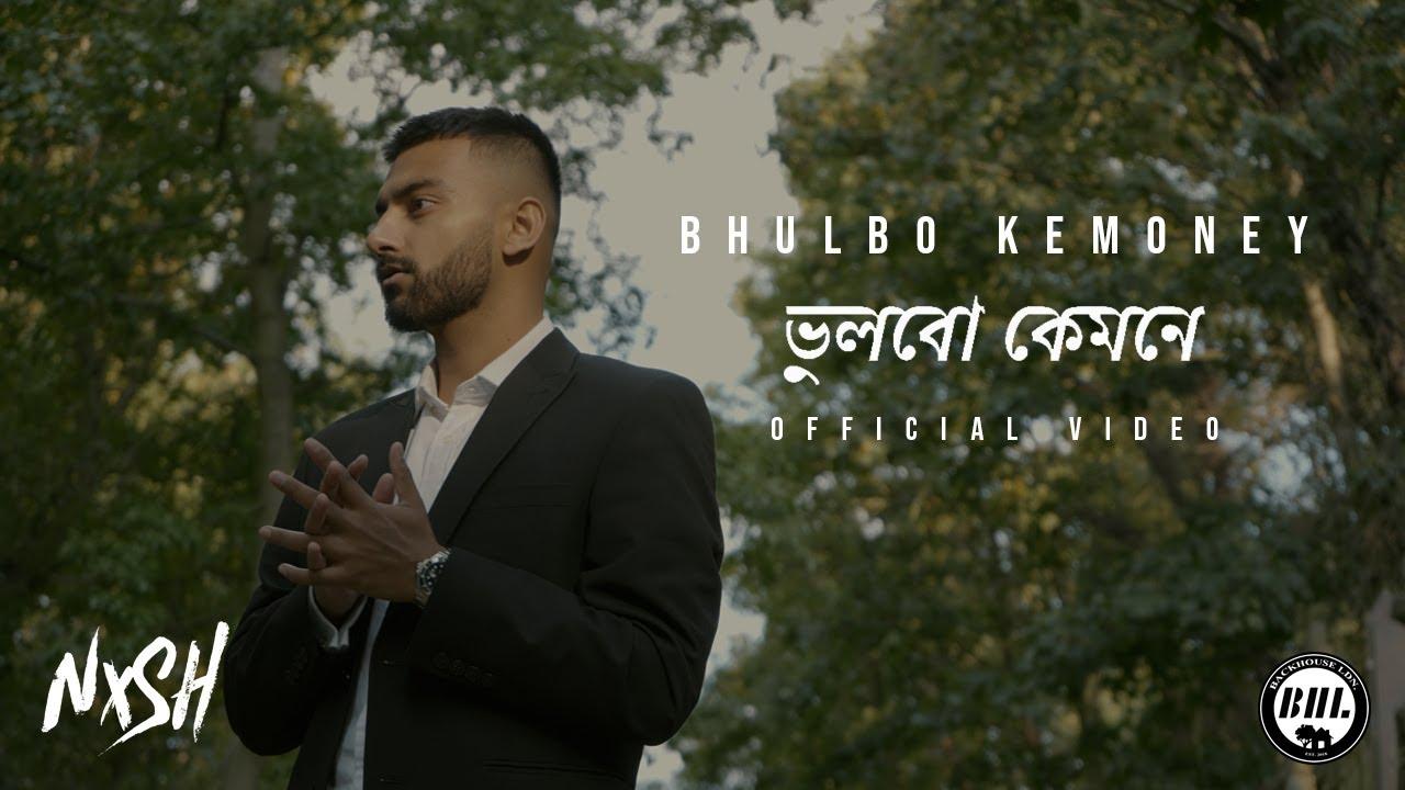 Nish – Bhulbo Kemoney