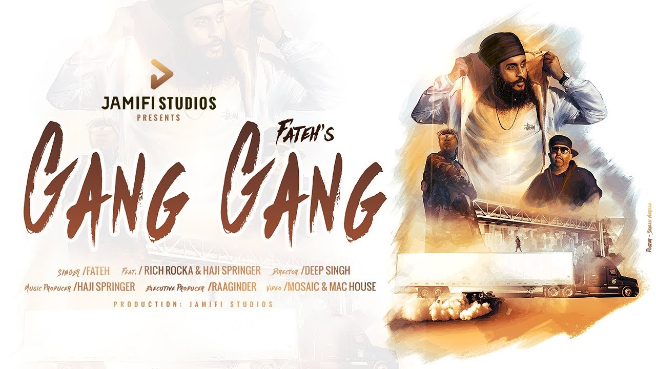 Fateh ft Rich Rocka & Haji Springer – Gang Gang
