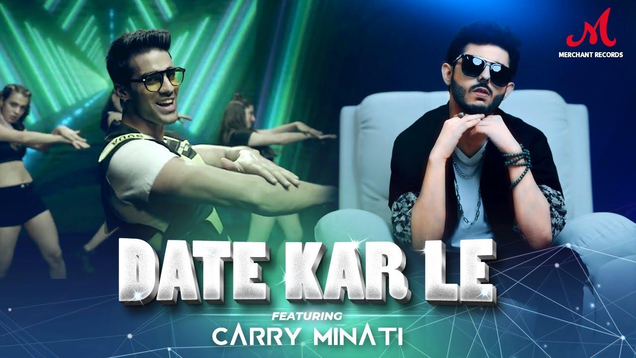 Romy ft Carry Minati – Date Kar Le