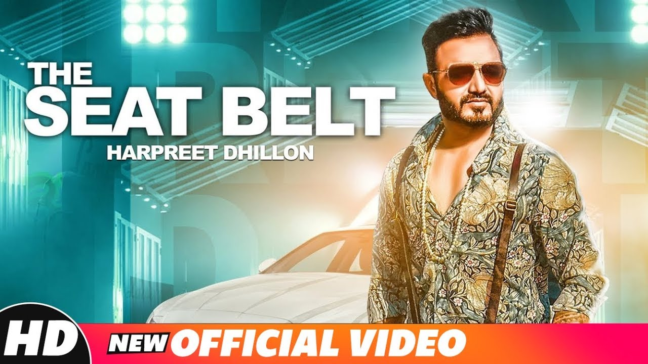 Harpreet Dhillon ft DJ Flow – The Seat Belt