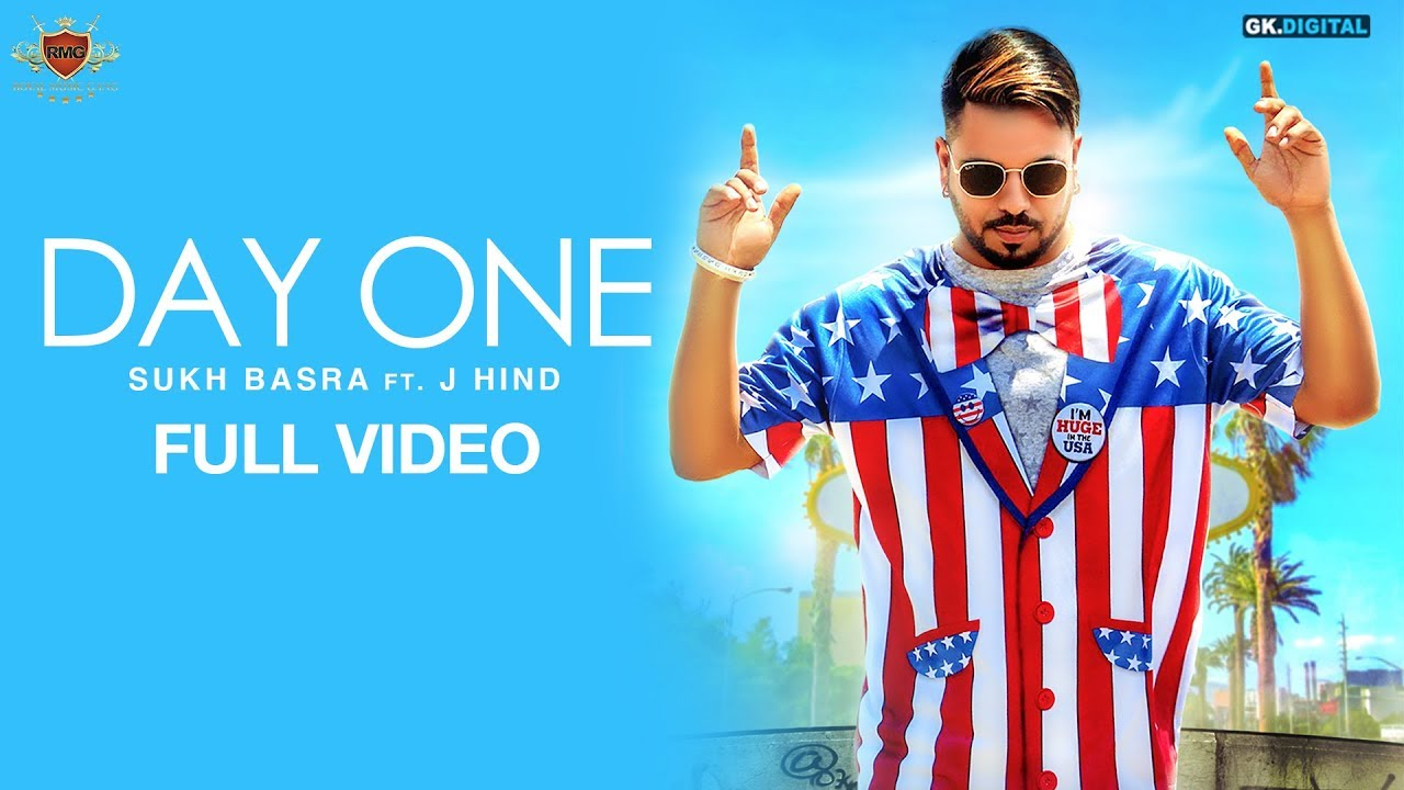 Sukh Basra ft J Hind & Deep Jandu – Day One