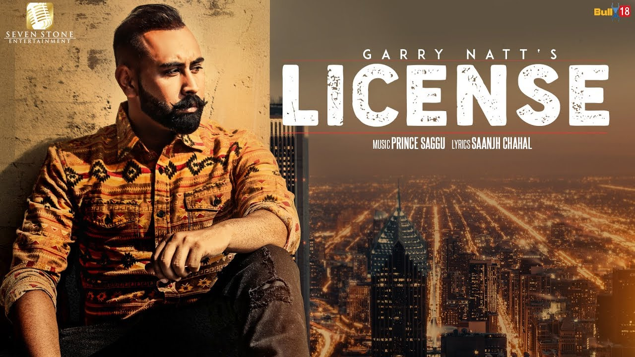Garry Natt ft Prince Saggu – License