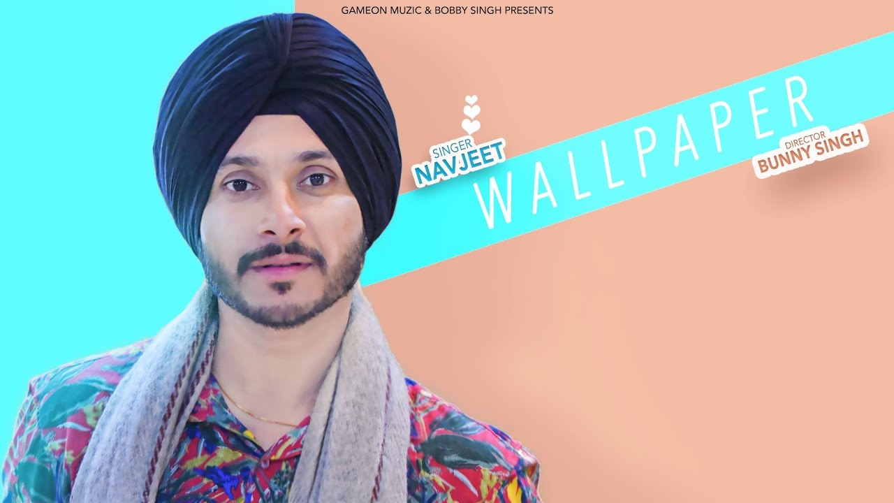Navjeet ft Jaymeet – Wallpaper