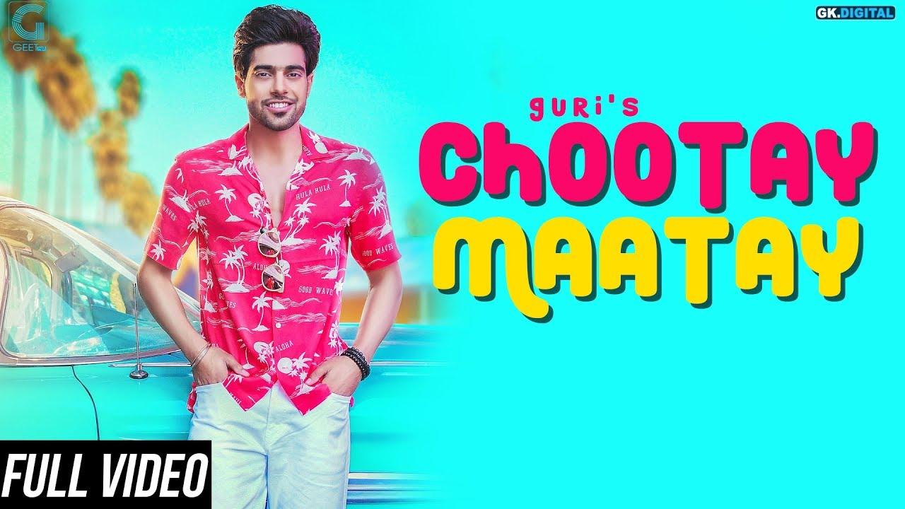 Guri ft J Star – Chootay Maatay