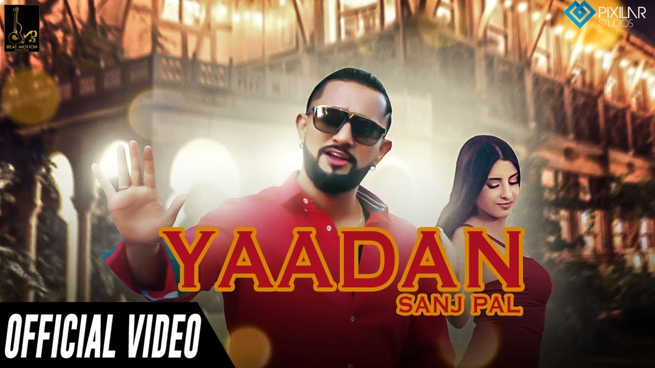 Sanj Pal ft Harry & Lil Daku – Yaadan
