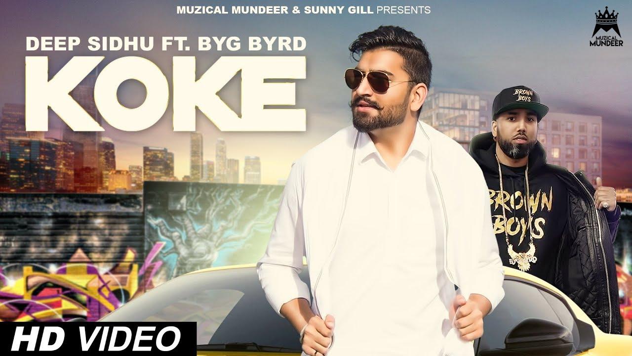 Deep Sidhu ft Byg Byrd – Koke