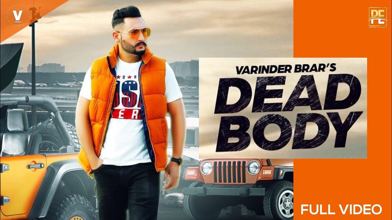 Varinder Brar ft DJ Flow – Dead Body