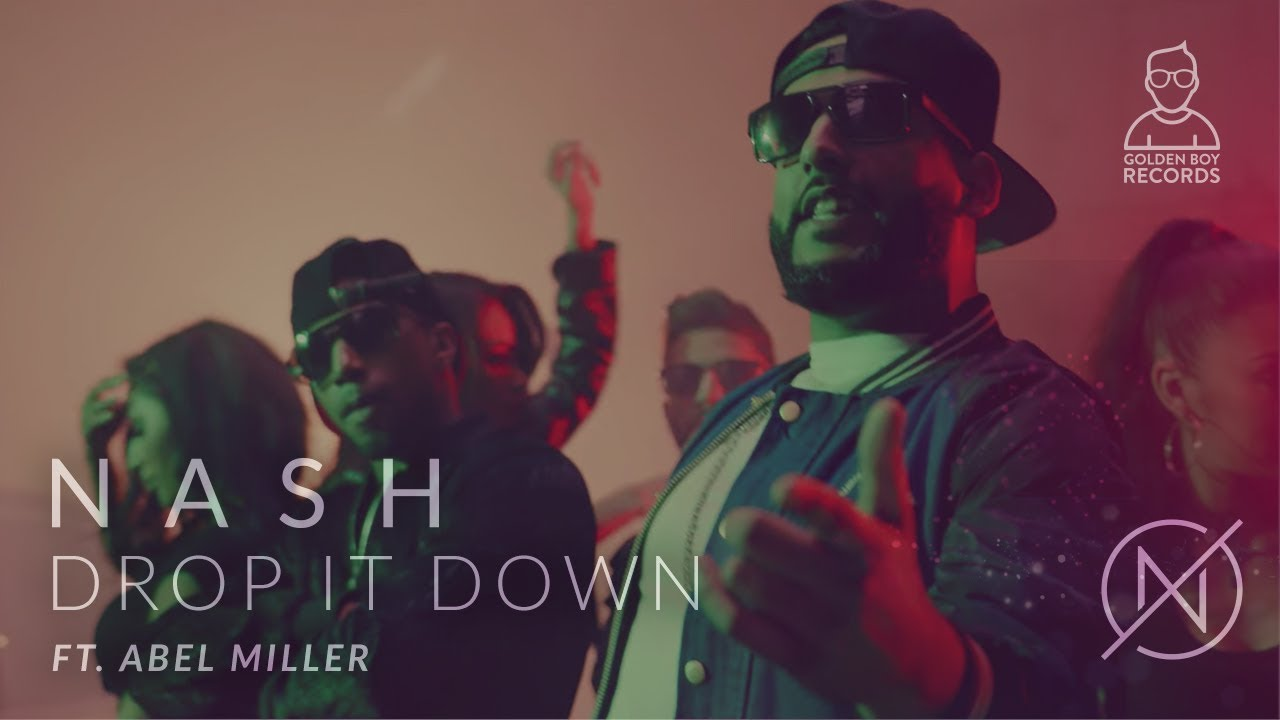 Nash ft Abel Miller – Drop It Down