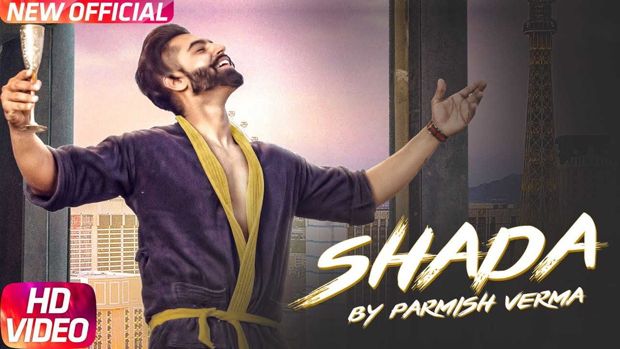Parmish Verma ft Desi Crew – Shada