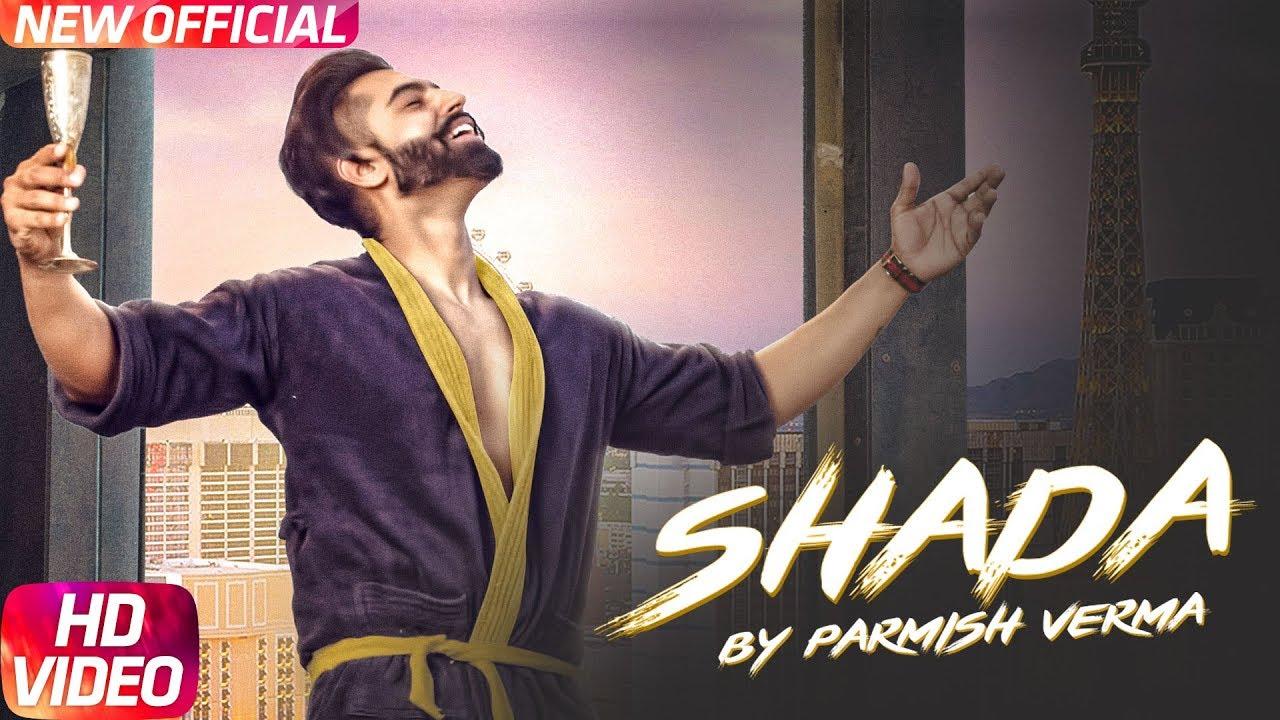 Parmish Verma ft Desi Crew – Shada
