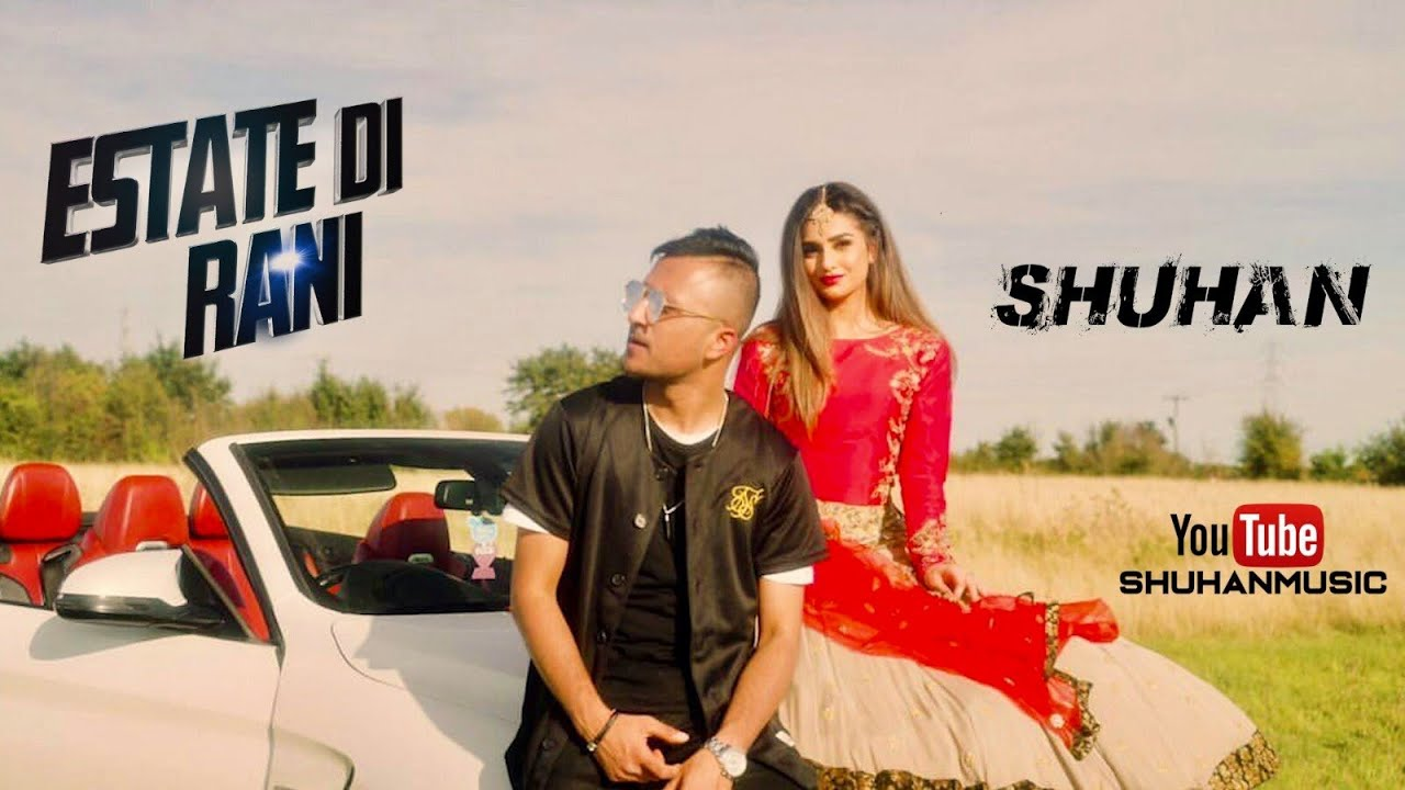 Shuhan ft Mo Khan – Estate Di Rani