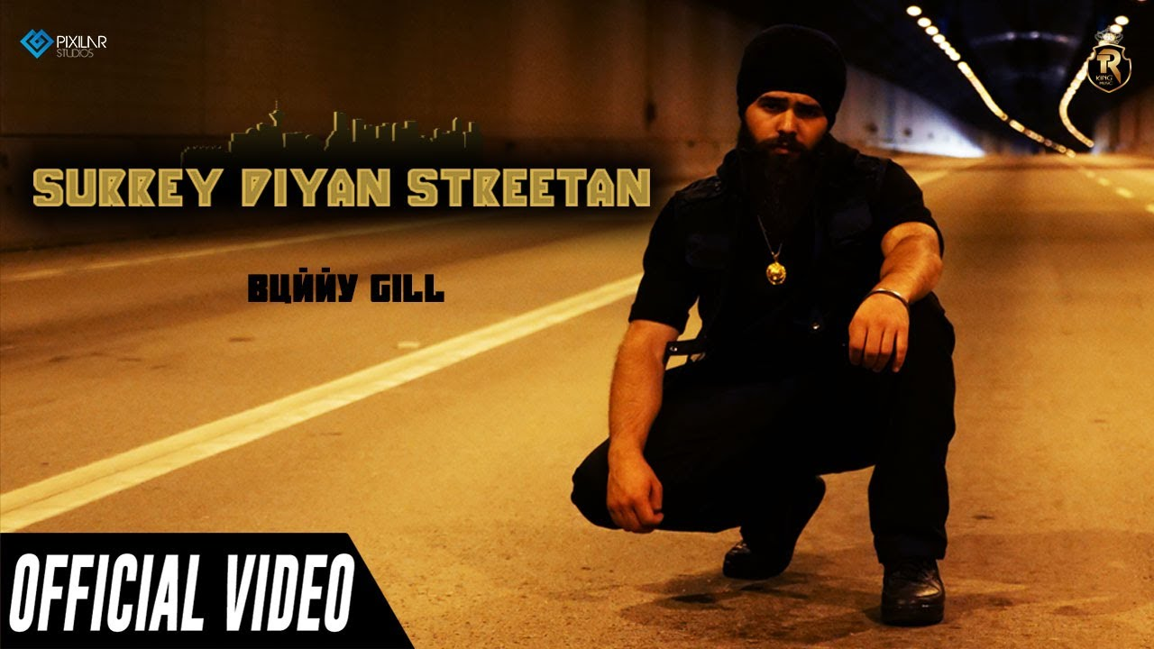 Bunny Gill ft Tru North – Surrey Diyan Streetan