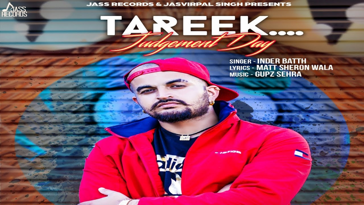 Inder Batth ft Gupz Sehra – Tareek