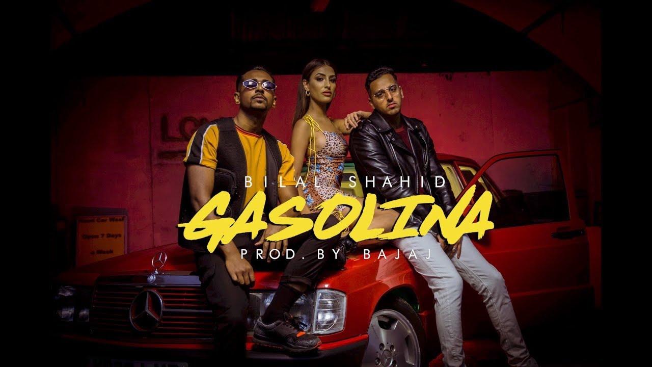 Bilal Shahid ft Bajaj – Gasolina
