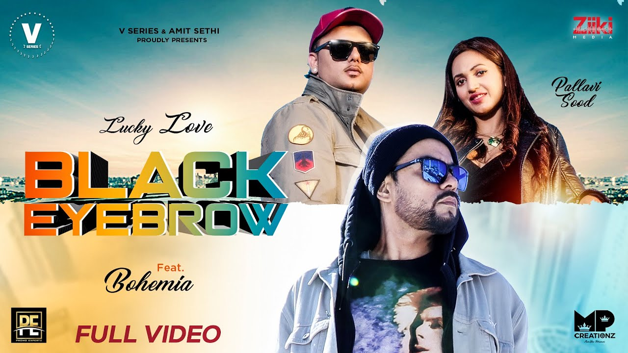 Lucky Love ft Pallavi Sood & Bohemia – Black Eyebrow