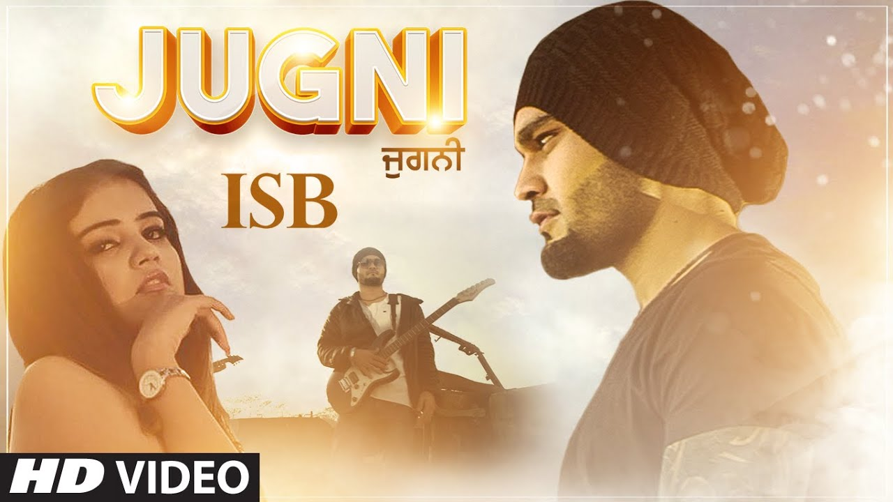 ISB ft San J Saini – Jugni