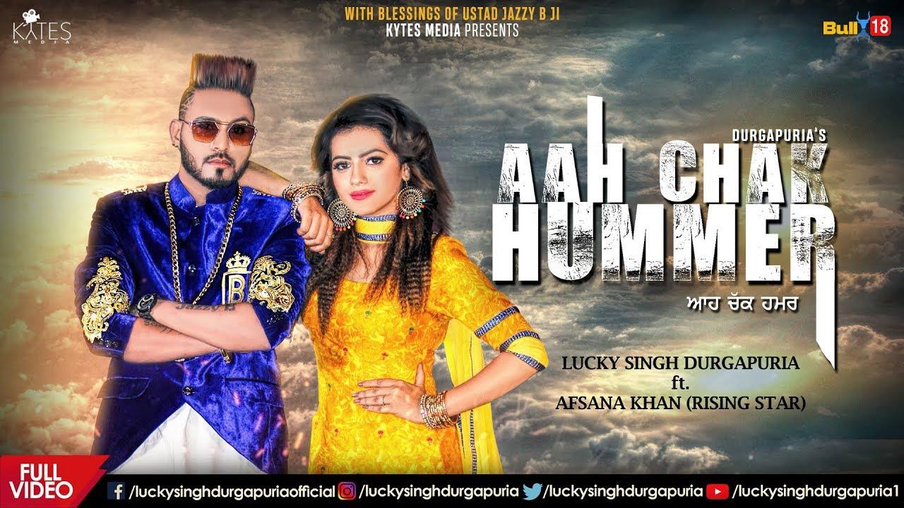 Lucky Singh Durgapuria ft Afsana Khan – Aah Chak Hummer