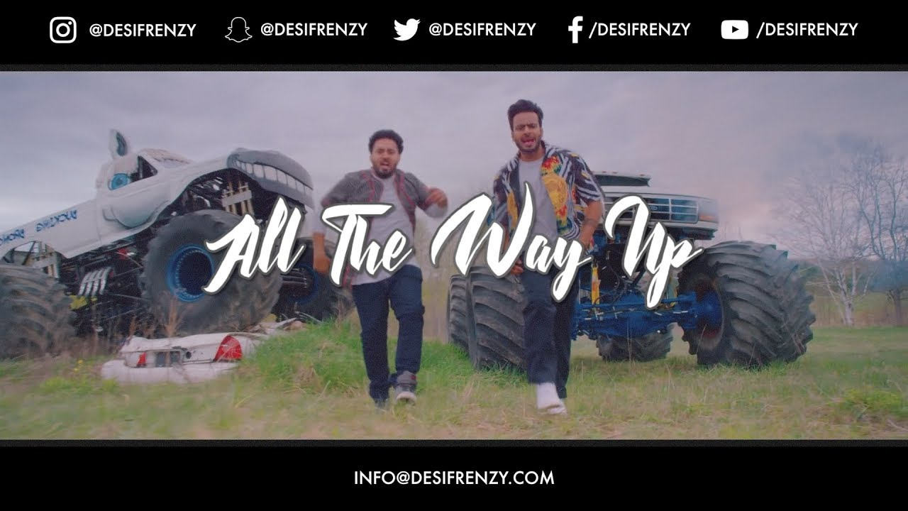 DJ Frenzy – All The Way Up (Punjabi Mix)