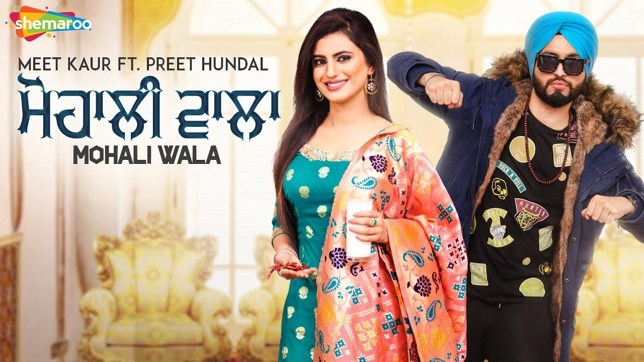 Meet Kaur ft Preet Hundal – Mohali Wala