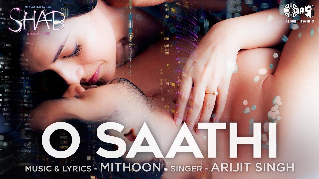 Arijit Singh – O Saathi
