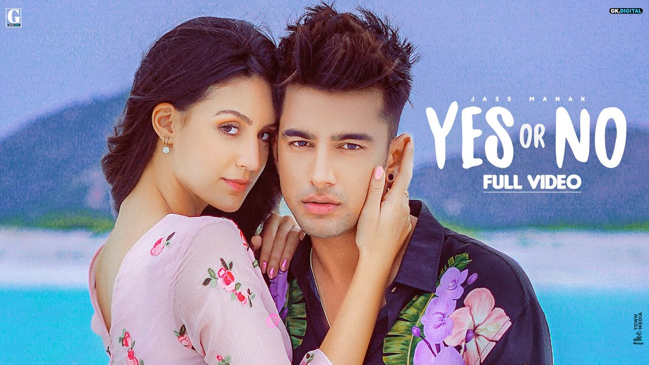 Jass Manak ft Sharry Nexus – Yes Or No