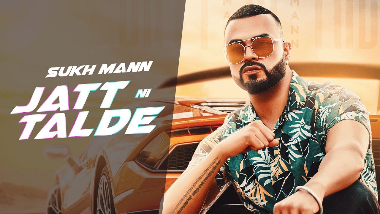Sukh Mann ft prodGK – Jatt Ni Talde