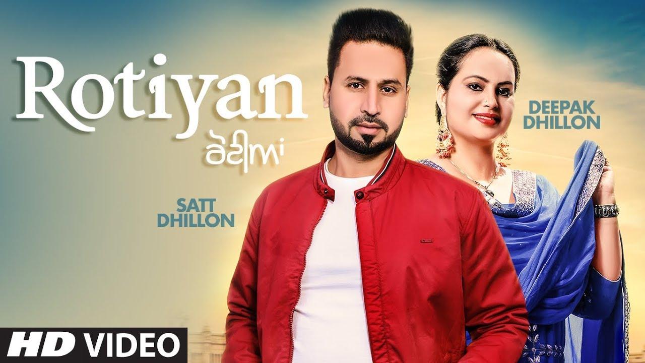 Satt Dhillon & Deepak Dhillon ft KV Singh – Rotiyan
