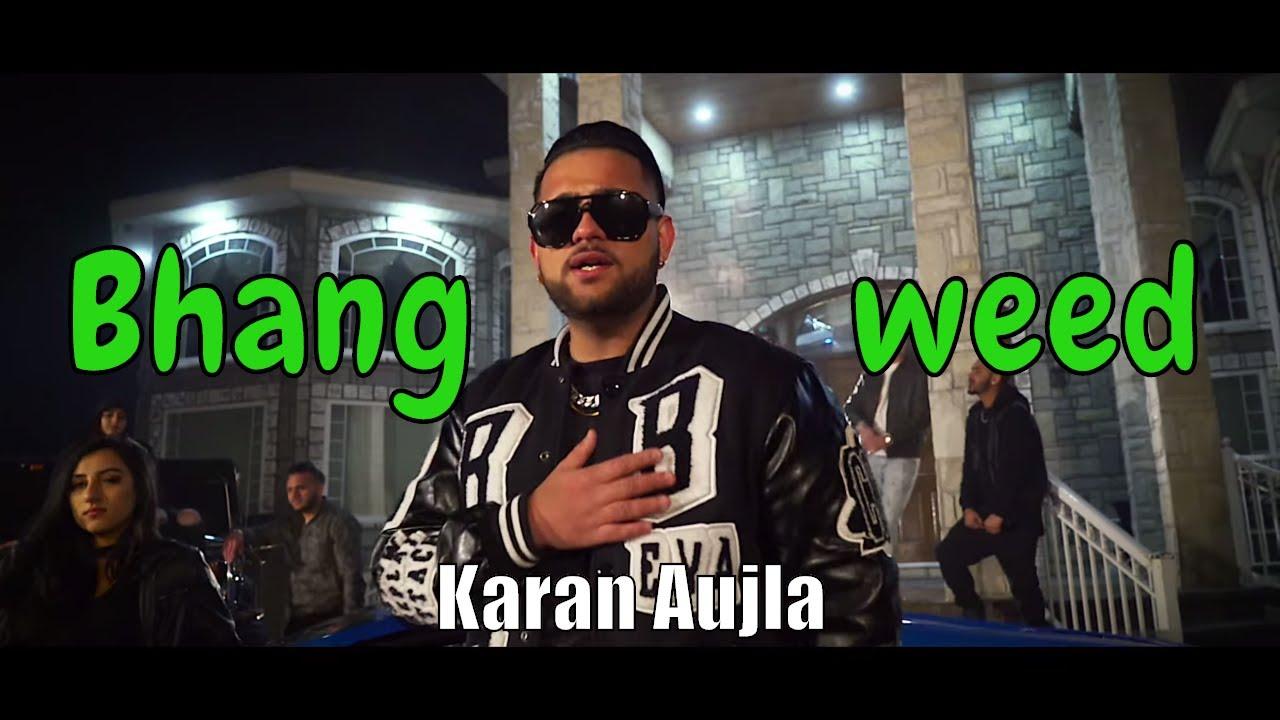 Karan Aujla ft Elly Mangat, Deep Jandu & Harj Nagra – Bhang (Weed)
