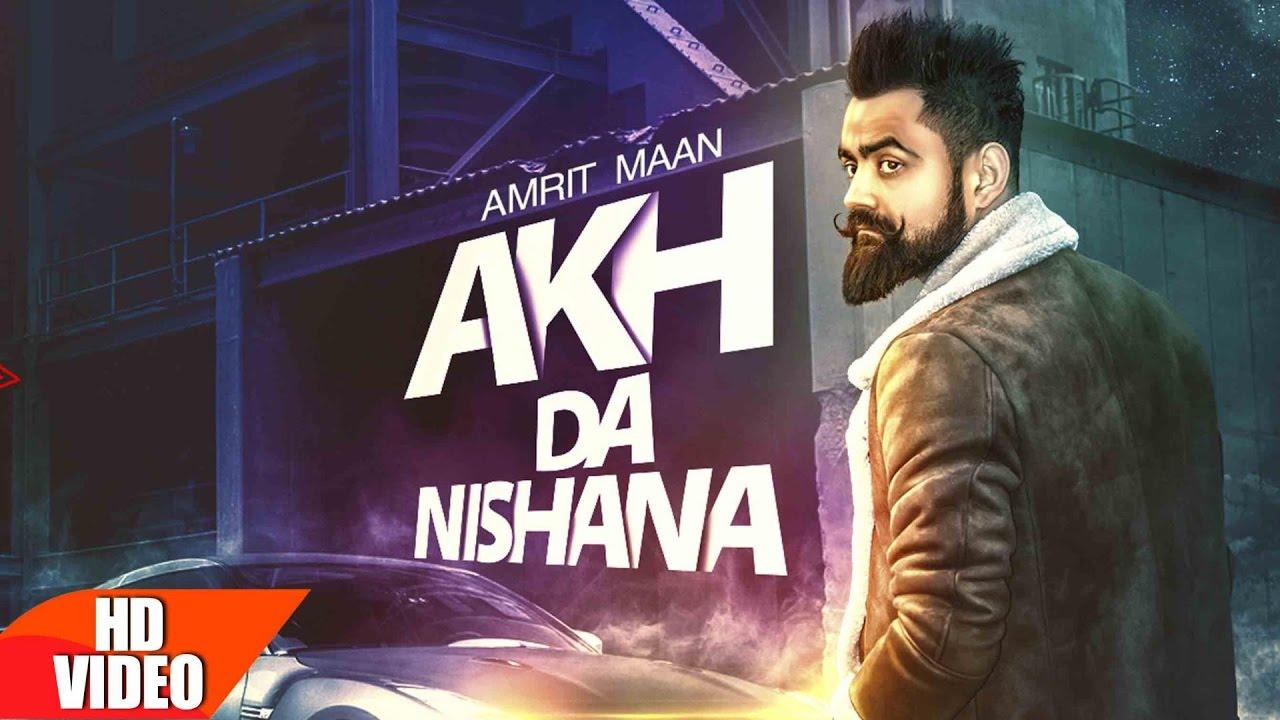 Amrit Maan ft Deep Jandu – Akh Da Nishana