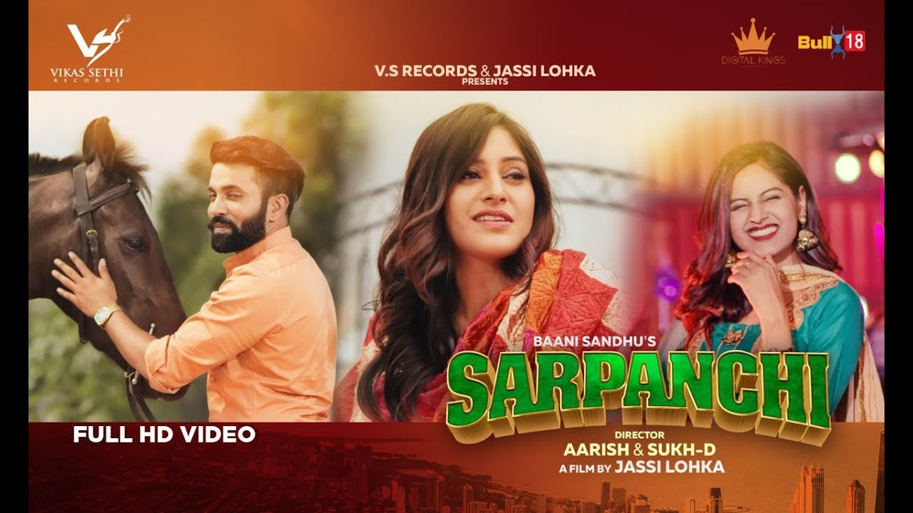 Baani Sandhu ft Dilpreet Dhillon – Sarpanchi