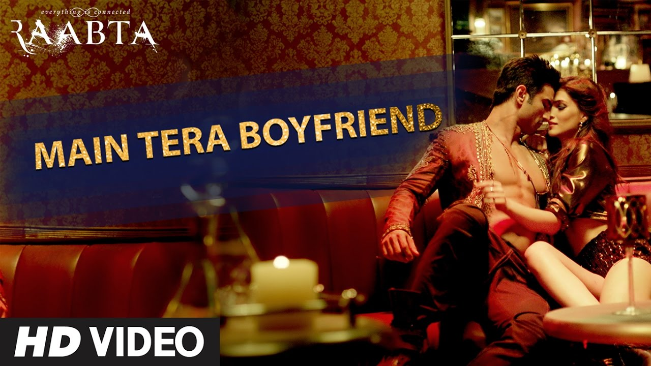 Arijit Singh, Neha Kakkar, Sourav Roy & Sohrabuddin – Main Tera Boyfriend