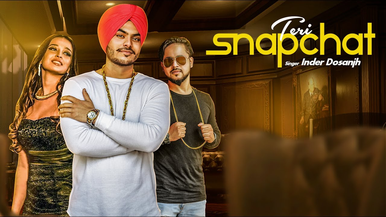 Inder Dosanjh ft Kaptaan & Mad Beats – Teri Snapchat