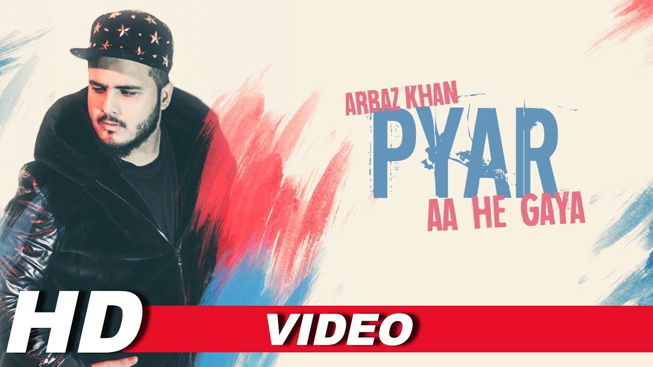 Arbaz Khan – Pyar Aa He Gaya