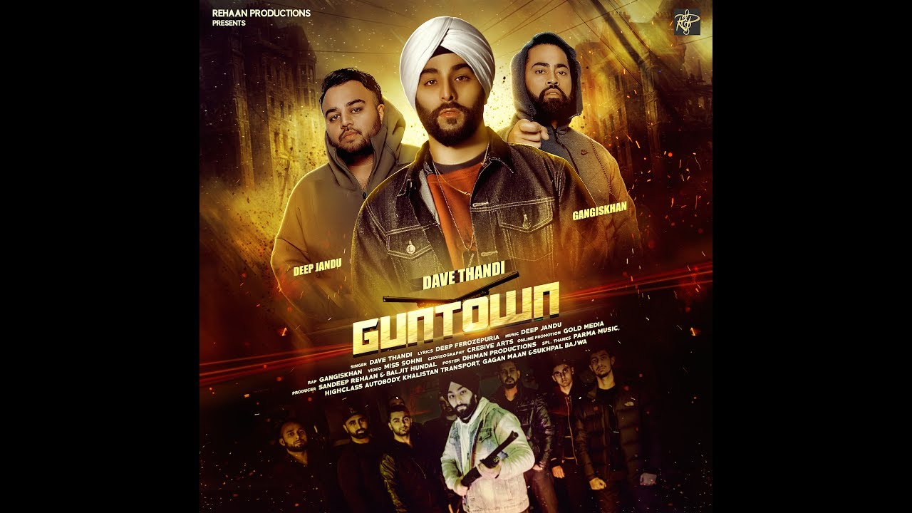 Dave Thandi ft Gangis Khan & Deep Jandu – Guntown