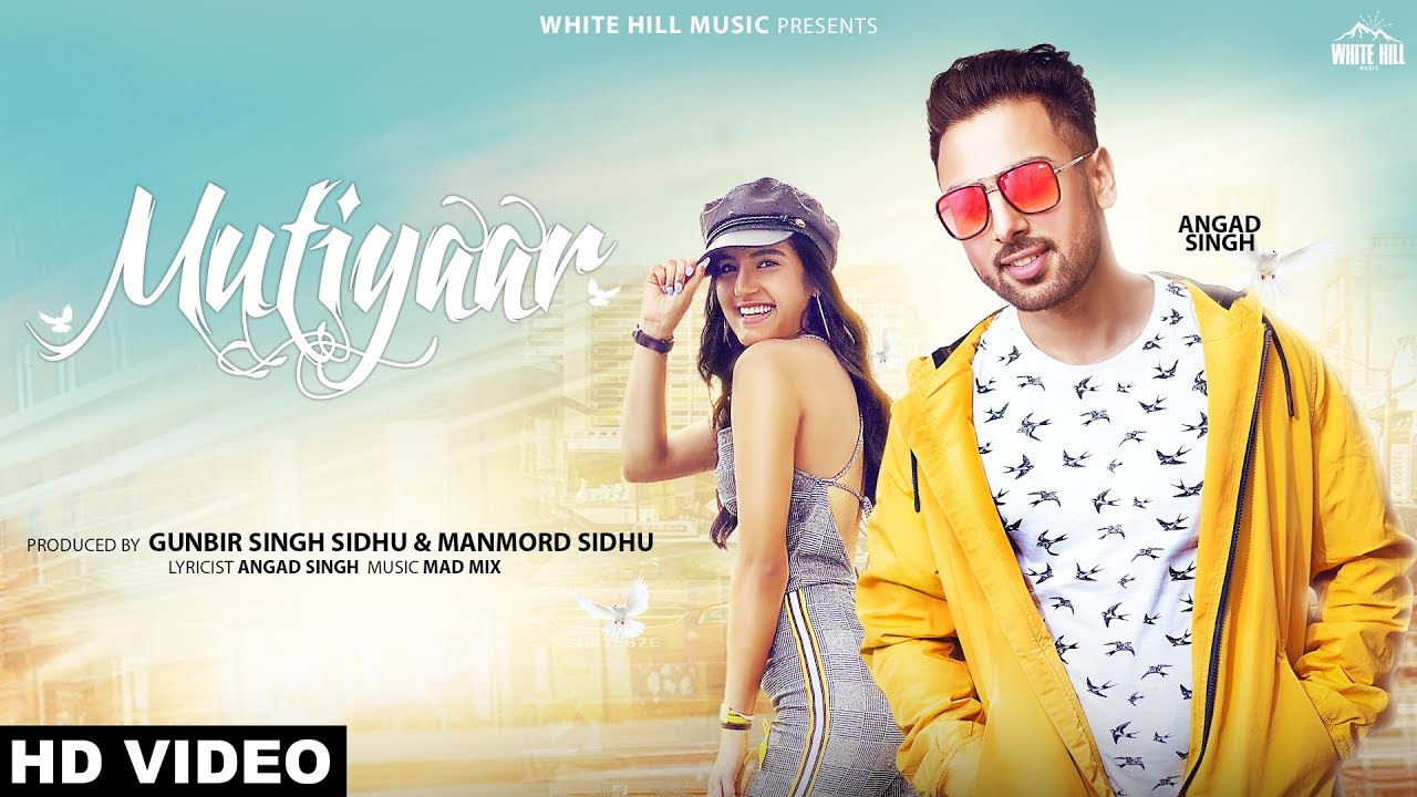 Angad Singh ft Mad Mix – Mutiyaar