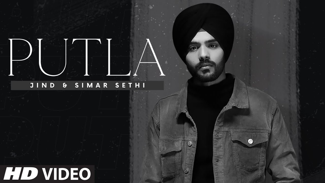 Simar Sethi ft Jind – Putla