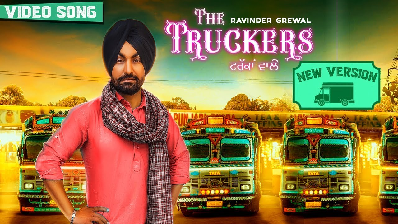 Ravinder Grewal & Preet Thind ft Jay K – The Truckers (New Version)