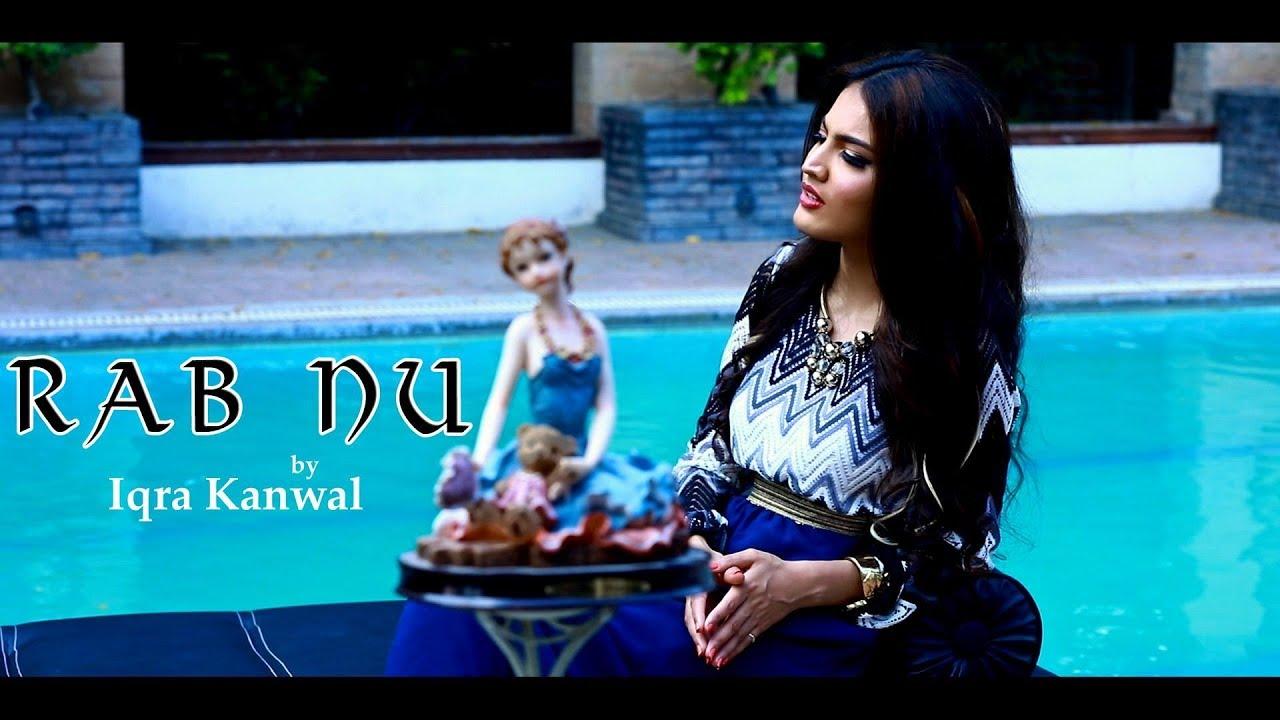 Iqra Kanwal – Rab Nu