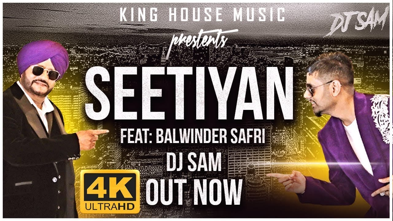 DJ Sam ft Balwinder Safri – Seetiyan