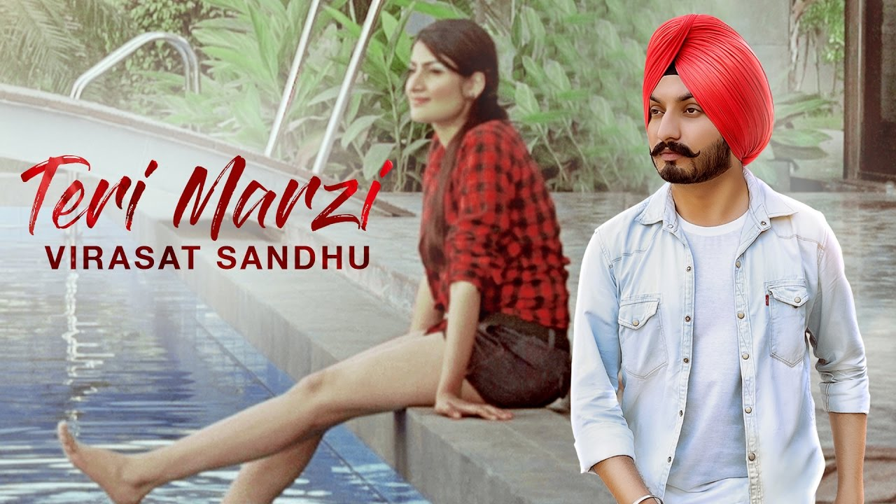 Virasat Sandhu ft Shayna Singh – Teri Marzi